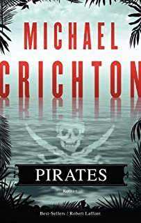 Pirates : roman, Crichton, Michael