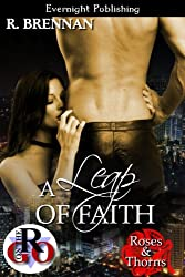 A Leap of Faith (Roses and Thorns Book 1)
