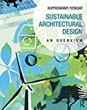 Sustainable Architectural Design: An Overview