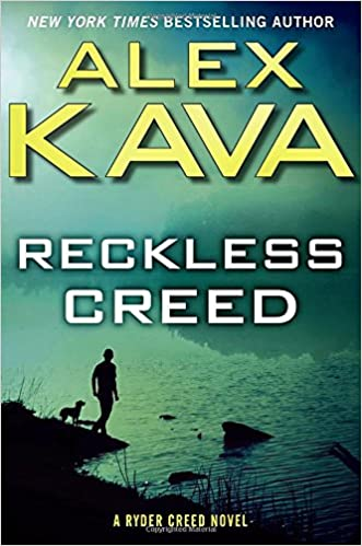 reckless creed a ryder creed novel book 3