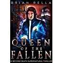 Queen of the Fallen (A Second Death Supernatural Thriller Book 2)