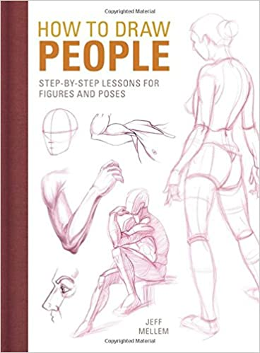How to draw people step by step lessons for figures and poses jeff mellem 9781440353161 amazon com books