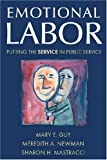Emotional Labor, Mary E. Guy and Meredith A. Newman, 0765621169