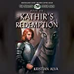 Kathir's Redemption: Book Six of the Dragon Stone Saga | Kristian Alva