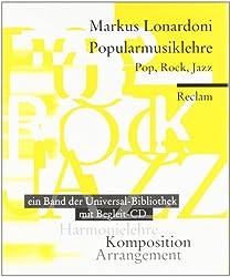 Popularmusiklehre. Pop, Rock, Jazz: Harmonielehre - Arrangement - Komposition. Ein Reclam-Taschenbuch mit Begleit-CD. Mit Aufgaben und Lösungen. (Reclam Wissen)