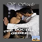 The Doctor's Orders | V. Steele
