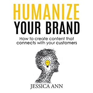 Humanize Your Brand Audiobook