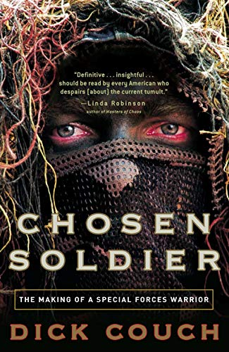 Chosen Soldier: The Making of a Special Forces Warrior