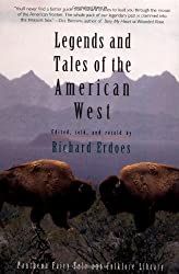 Legends and Tales of the American West (The Pantheon Fairy Tale and Folklore Library)