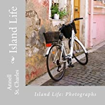 Island Life: A Book of Photographs