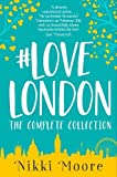 The Complete #LoveLondon Collection (Love London Series) by  Nikki Moore in stock, buy online here