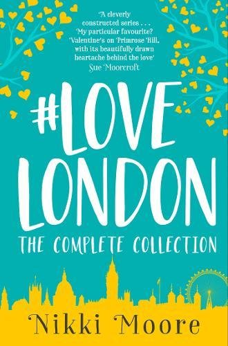 The Complete #LoveLondon Collection (Love London Series) by HarperImpulse
