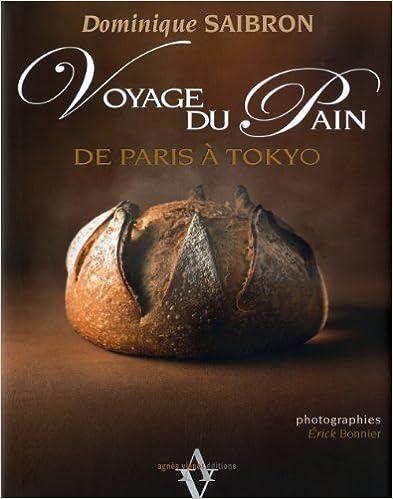 Voyage du pain - De Paris à Tokyo epub pdf