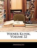 Wiener Klinik, Volume 32, Anonymous, 1142540626