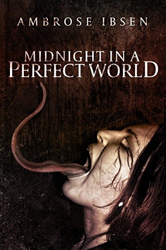 Midnight in a Perfect World (Scariest Real Haunted House In The World)