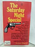 The Saturday Night Special, Robert Sherrill, 0140040099