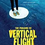 The Paradox of Vertical Flight | Emil Ostrovski