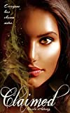 Claimed: (The Land of Schism Book 1) Epic Fantasy Novel for Young and New Adults