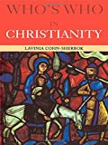 img - for Who's Who in Christianity (Who's Who (Routledge)) book / textbook / text book