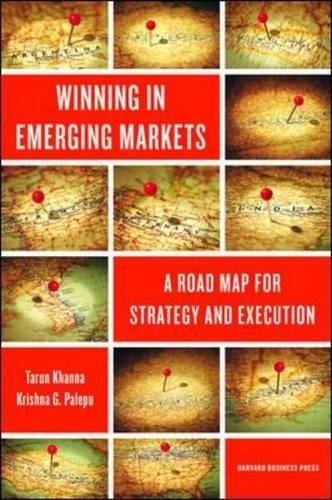 Download Winning in Emerging Markets: A Road Map for Strategy and Execution pdf