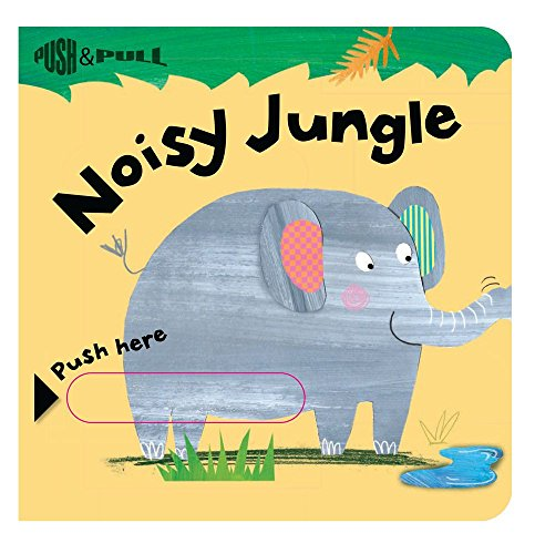 Noisy Jungle (Push & Pull)