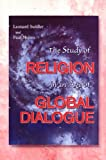 img - for The Study of Religion in an Age of Global Dialogue book / textbook / text book