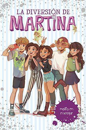 Magia en el bosque (La diversión de Martina 6) (Spanish Edition)