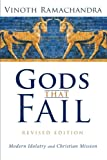 img - for Gods That Fail, Revised Edition: Modern Idolatry and Christian Mission book / textbook / text book