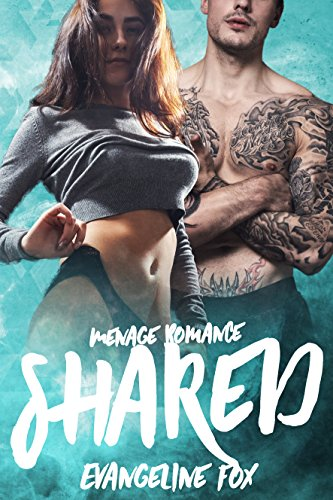 Shared: Menage Romance