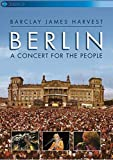 Barclay James Harvest - Berlin/A Concert For The People