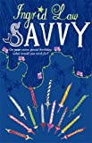 Savvy by Ingrid Law front cover