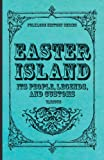 Easter Island - Its People, Legends, and Customs, Various, 144552001X