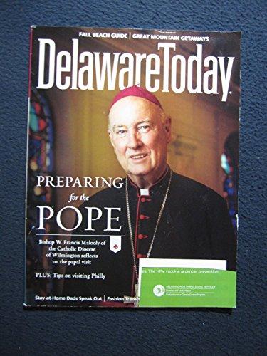 Delaware Today Preparing for the Pope September 2015