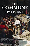 img - for The Commune: Paris, 1871 book / textbook / text book