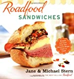 Roadfood Sandwiches, Jane Stern and Michael E. Stern, 0618728988