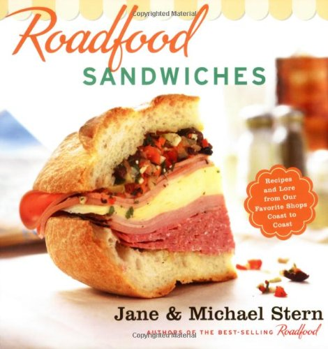 Roadfood Sandwiches: Recipes and Lore from Our Favorite Shops Coast to Coast (Soy Whip Cream)
