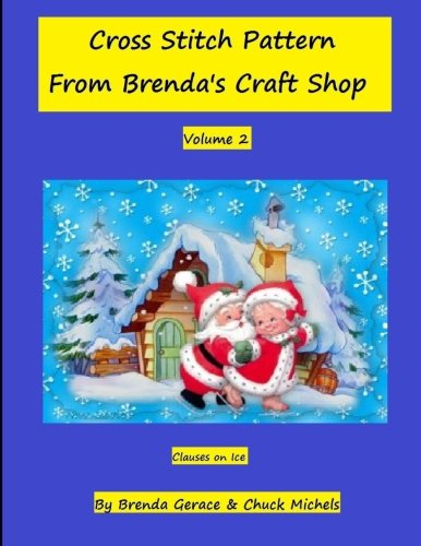 Cross Stitch Patern From Brenda's Craft Shop: Clauses on Ice