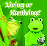 Living or Nonliving?, Kelli L. Hicks, 1617417432