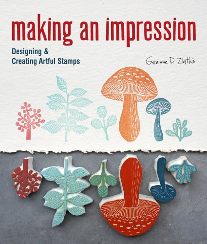 Price comparison product image Making an Impression: Designing & Creating Artful Stamps