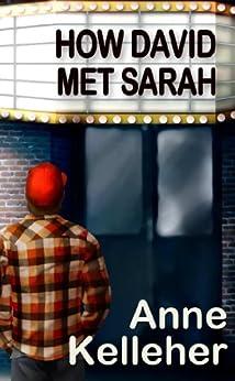 How David Met Sarah (David series Book 1) by [Kelleher, Anne]