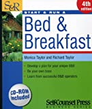 Start and Run a Bed and Breakfast, Monica Taylor and Richard Taylor, 155180803X