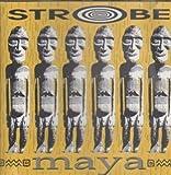 Maya by Strobe