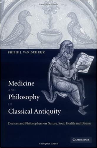 Medicine And Philosophy In Classical Antiquity Doctors And Simple Philosophers Soul