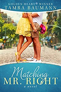 Matching Mr. Right by Tamra Baumann ebook deal
