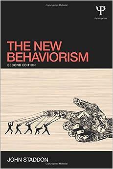 The New Behaviorism: Second Edition