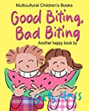 img - for GOOD BITING, BAD BITING book / textbook / text book