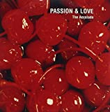 Passion & Love by Accolade
