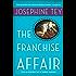 The Franchise Affair (Inspector Alan Grant Book 3)