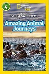 Amazing Animal Journeys: Level 4 (National Geographic Readers) Paperback