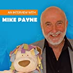 An Interview with Mike Payne | Mike Payne,Paul Andrews